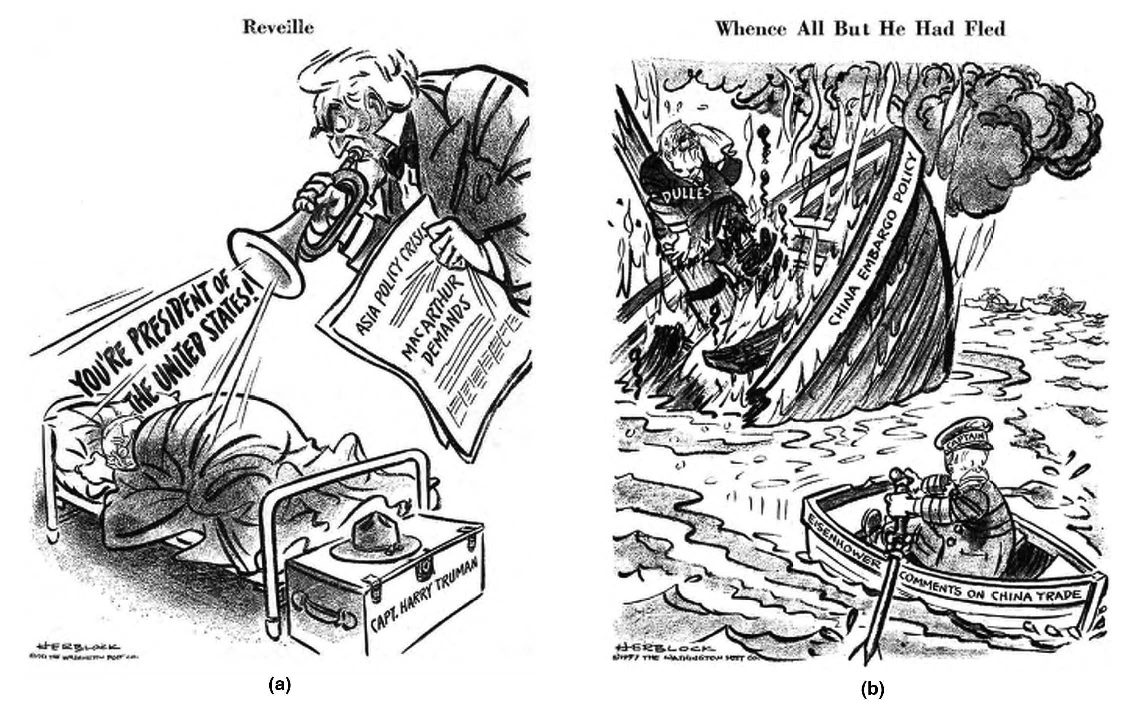 """Two Herblock cartoons. Cartoon A shows a man blowing a trumpet with the words """"You're president of the United States"""" coming out of it next to a sleeping Harry Truman. Cartoon B depicts a ship labeled """"China Embargo Policy"""" sinking with a person on it while a second person rows away in a smaller boat labeled """"Eisenhower Comments on China Trade."""""""