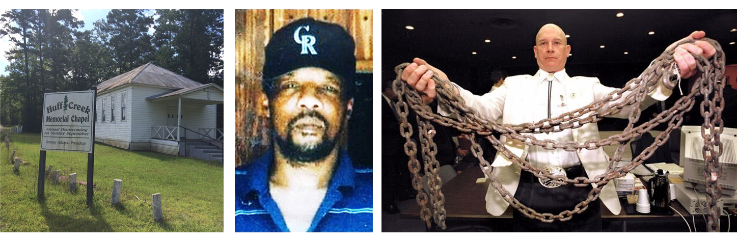 Three photographs. The left image shows Huff Creek Chapel. The center image is a photograph of James Byrd. The right image shows Pat Hardy displaying the chain used to drag James Byrd.